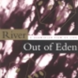 richard dawkins s river out of eden First of all, as he himself admits in his book river out of eden, in coming over to   tags: genes, old testament, richard dawkins, violence  while it is, of course,  ridiculous to examine g-d's logic (that might be analogous to.