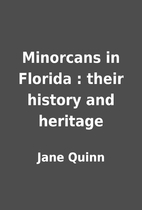 Minorcans in Florida : their history and…