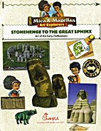 Stonehenge to the Great Sphinx : Art of the…