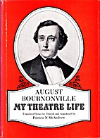 My Theatre Life by August Bournonville