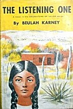 The listening one by Beulah Mullen Karney