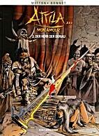 Attila ... mon amour, Bd. 3: Der Herr der…
