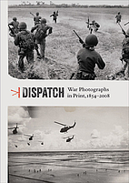 Dispatch War Photographs in Print 1854-2008…