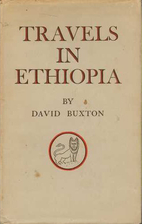 Travels in Ethiopia by David Roden Buxton