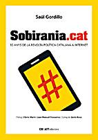 Sobirania.cat : 10 anys de la revolta…