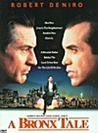 A Bronx Tale [1993 film] by Robert De Niro