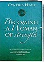 Becoming A Woman of Strength (DVD) by…