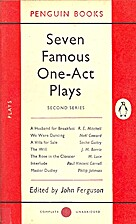 Seven Famous One-Act Plays. Second Series