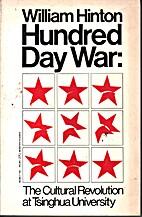 Hundred Day War: The Cultural Revolution at…