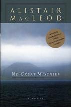 No Great Mischief by Alistair MacLeod