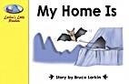 My Home Is by Bruce Larkin