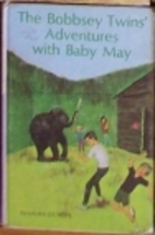 The Bobbsey Twins' Adventures with Baby May…