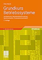 Grundkurs Betriebssysteme: Architekturen,…