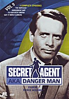 Secret Agent AKA Danger Man, Volume 09 by A…