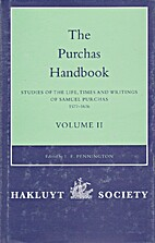 The Purchas Handbook: Studies of the Life,…