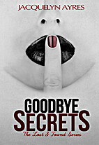 Goodbye Secrets (The Lost & Found Series…