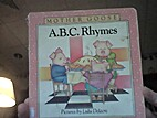 A.B.C. Rhymes Mother Goose Board Books by…