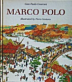 Marco Polo by Gian Paolo Ceserani
