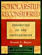 Scholarship Reconsidered: Priorities of the…