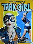 The Making of Tank Girl by Frank Wynne