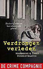 Verdrongen verleden by Theo & Marianne…