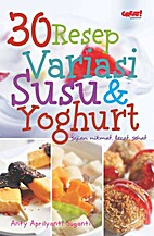 30 Resep Variasi Susu & Yoghurt by Anti…