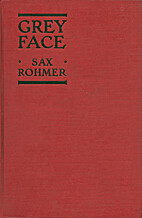 Grey Face by Sax Rohmer