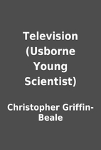 Television (Usborne Young Scientist) by…
