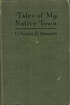 Tales of My Native Town by Gabriele…