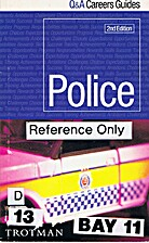 Police (Q&A Careers Guides) by Trotman