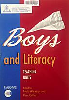 Boys and Literacy: Teaching Units by Nola…