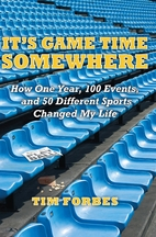 It's Game Time Somewhere; How One Year,…