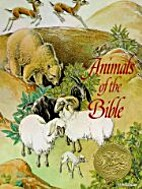 Animals of the Bible by Helen Dean Fish
