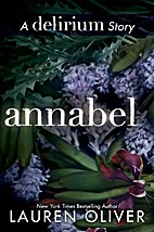 Annabel: A Delirium Short Story (0.5) by…
