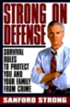 Strong on Defense: Survival Rules to Protect…