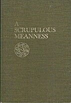 A scrupulous meanness: a study of Joyce's…