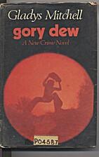 Gory Dew by Gladys Mitchell