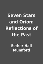 Seven Stars and Orion: Reflections of the…
