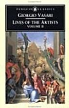 Artists of the Renaissance by Giorgio Vasari