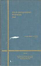 Self-Organizing Systems 1963 by James Emmett…