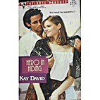 Hero in Hiding by Kay David