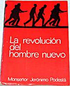 La revolución del hombre nuevo by…
