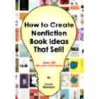 How to Create Nonfiction Book Ideas That…