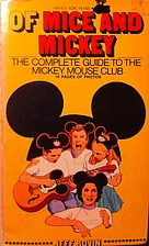 Of Mice and Mickey - The Complete Guide To…
