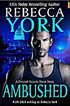 Ambushed by Rebecca York