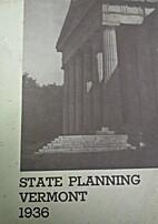 State Planning Vermont 1936 Progress Report…
