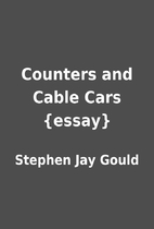 Counters and Cable Cars {essay} by Stephen…