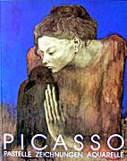 Picasso: Pastelle, Zeichnungen, Aquarelle…