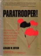 Paratrooper! by Gerard M. Devlin