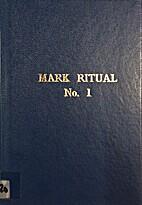 Mark Ritual, No.1 : ceremony of advancement…